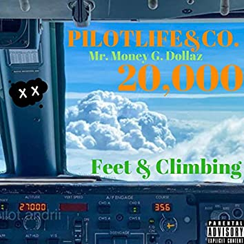 20,000 Feet & Climbing