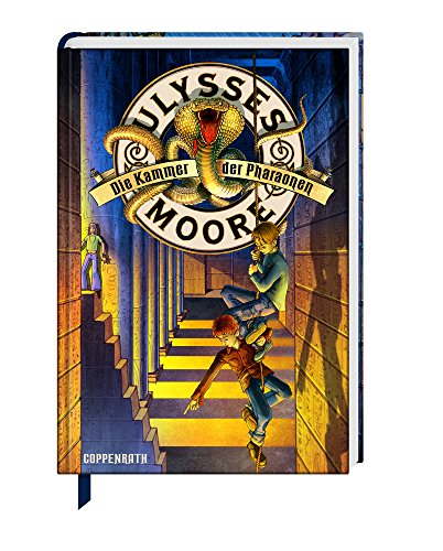 Ulysses Moore (Bd. 2) - Die Kammer der Pharaonen (Kinder- und Jugendliteratur)