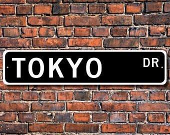 Tokyo, Tokyo Sign, Visiteur de Tokyo, Tokyo Cadeau, Souvenir de Tokyo, Japon de Capital City, Native de Tokyo, Plaque de Rue personnalisée, qualité Plaque en métal