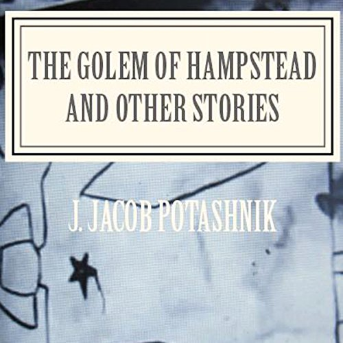 The Golem of Hampstead and Other Stories audiobook cover art