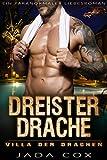 Dreister Drache: Ein paranormaler Liebesroman (Villa der Drachen 4)