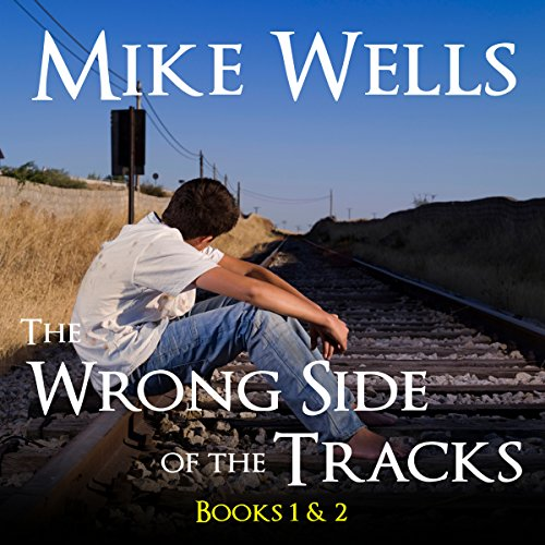 The Wrong Side of the Tracks audiobook cover art