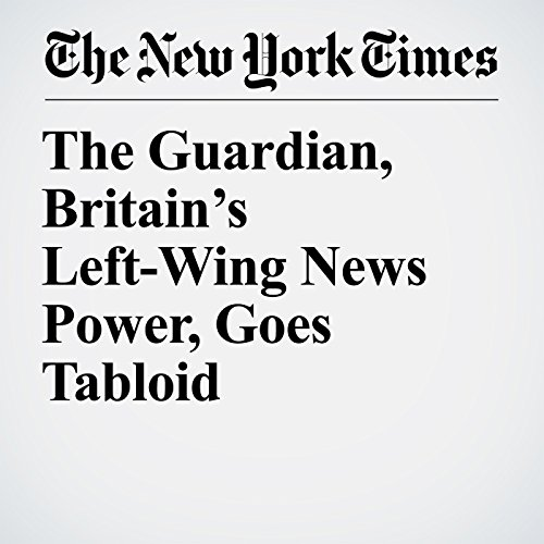 The Guardian, Britain's Left-Wing News Power, Goes Tabloid copertina