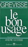 Le Bon Usage (13 ème édition) - Duculot - DeBoeck - 30/08/2001
