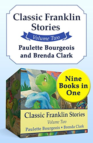 Classic Franklin Stories Volume Two: Nine Books in One (English Edition)