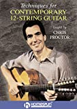 Techniques for Contemporary 12-String Guitar [Instant Access]