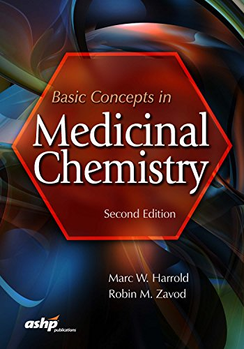 Compare Textbook Prices for Basic Concepts in Medicinal Chemistry 2 Edition ISBN 9781585286010 by Harrold, Marc W., Ph.D.,Zavod, Robin M., Ph.D.