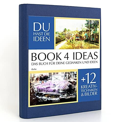 BOOK 4 IDEAS classic | Kuba, Eintragbuch mit Bildern
