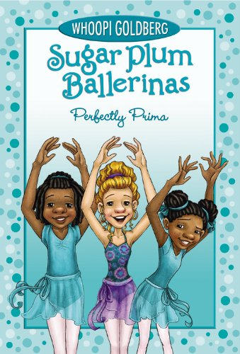 Perfectly Prima (Sugar Plum Ballerinas (3))