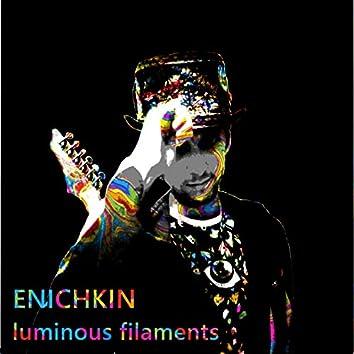 Luminous filaments