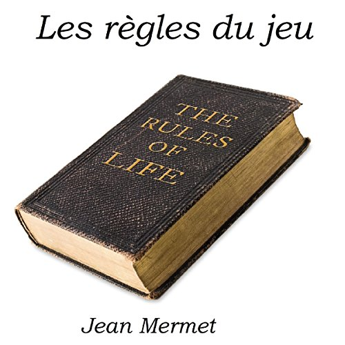 Couverture de Les Règles du Jeu [The Rules of the Game]