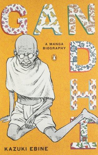 Gandhi: A Manga Biography