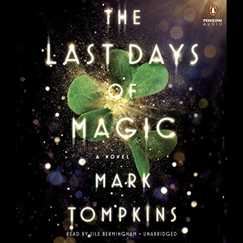The Last Days of Magic audiobook cover art