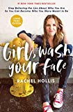 Girl, Wash Your Face Large Print: Stop Believing the Lies About Who You Are so You Can Become Who You Were Meant to Be