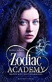 Zodiac Academy, Episode 4 - Die Treue des Krebses: Fantasy-Serie (Die Magie der Tierkreiszeichen)