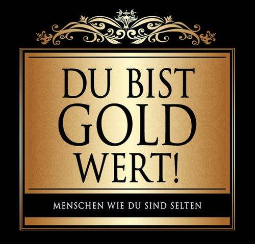 Udo Schmidt Aufkleber Flaschenetikett Etikett Du bist gold wert gold elegant