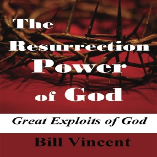 The Resurrection Power of God audiobook cover art