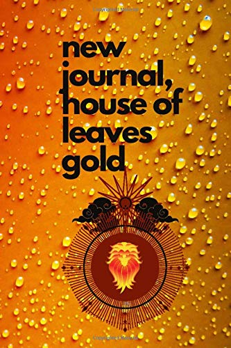 new journal,house of leaves gold: Lined Notebook / Journal Gift, 100 Pages, 6x9, Soft Cover, Matte Finish