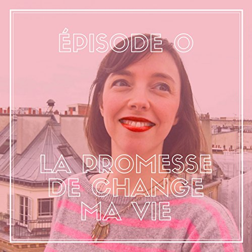 La promesse de Change ma vie audiobook cover art