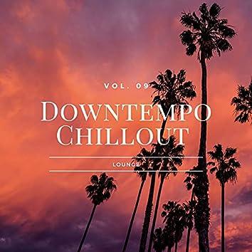 Downtempo Chillout Lounge, Vol.09