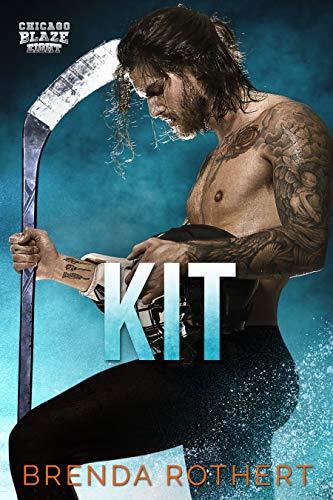 Kit: A Chicago Blaze Hockey Romance
