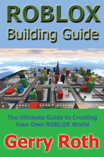 Roblox Building Guide Kindle Edition By Roth Gerry Humor