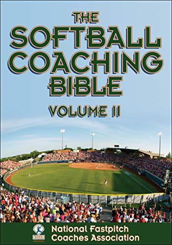 The Softball Coaching Bible, Volume II (The Coaching Bible)