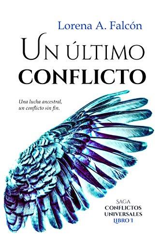 Portada del libro Un último conflicto de Lorena A. Falcón