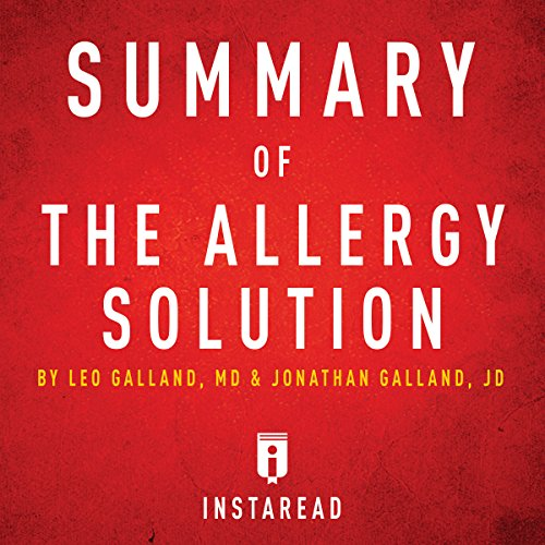 Summary of The Allergy Solution by Leo Galland and Jonathan Galland | Includes Analysis audiobook cover art
