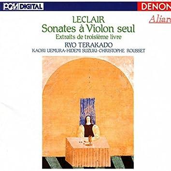 Leclair: Sonates À Violon Seul