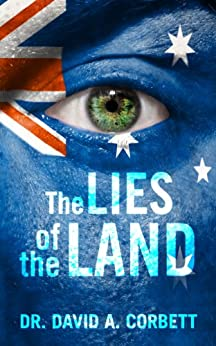 The Lies of the Land by [David Corbett]