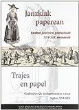 Janzkiak paperean / trajes en papel