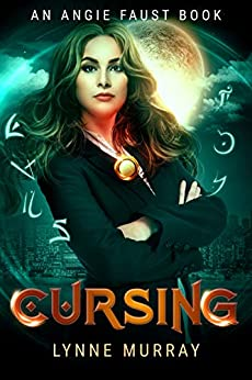 Cursing: Book 1 of The Angie Faust Series by [Lynne Murray]