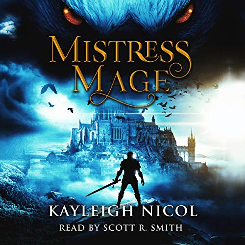 Kayleigh Nicol Mistress Mage (The Mage-Born Chronicles, Book 2)