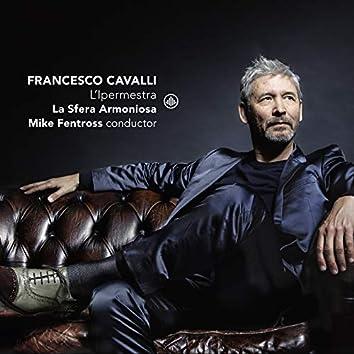 Francesco Cavalli: L'ipermestra (Live)