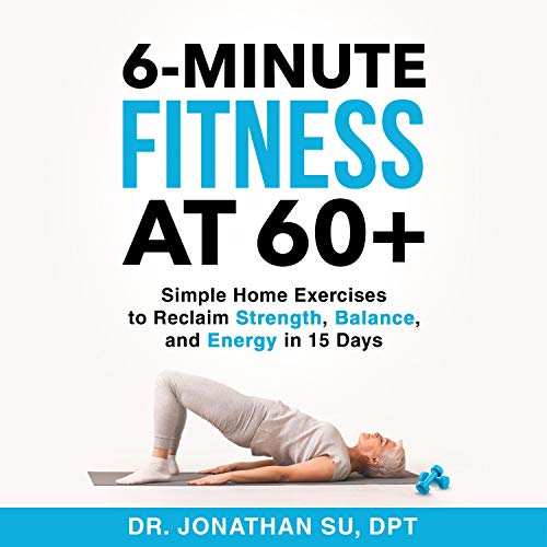 6-Minute Fitness at 60+ cover art