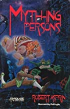 Myth-ing Persons Paperback October 12, 1990