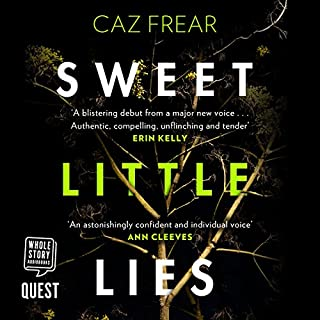 Sweet Little Lies                   By:                                                                                                                                 Caz Frear                               Narrated by:                                                                                                                                 Jane Collingwood                      Length: 11 hrs and 57 mins     1,054 ratings     Overall 4.3