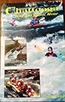 Chattooga Wild and Scenic River 1893651096 Book Cover