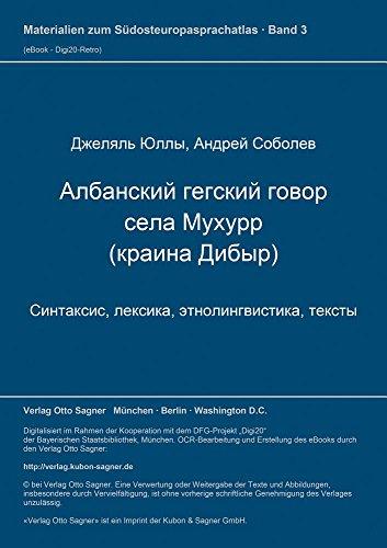 Albanskij Gegskij Govor Sela Muchurr - Kraina Dibyr (Materialien Zum Suedosteuropasprachatlas)