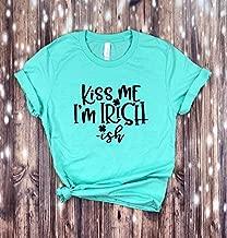 Kiss Me I'm Irish- ish T-shirt -Saint Patrick's day shirt- Funny Shirt - Gift For Friend - St.Pattys day shirt -kiss me I'm Irish shirt-