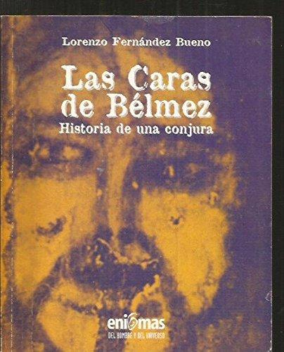 LAS CARAS DE BELMEZ. Historia de una conjura