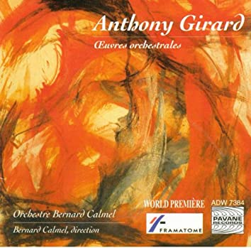 Girard: Œuvres orchestrales