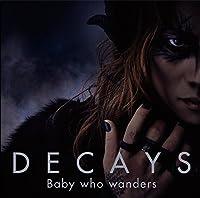 Baby who wanders(初回生産限定盤A)(DVD付)