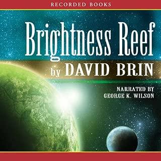 Brightness Reef: The Uplift Trilogy, Book 1