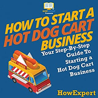 How to Start a Hot Dog Cart Business audiobook cover art