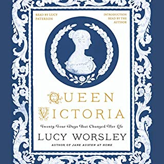 Queen Victoria: Twenty-Four Days That Changed Her Life audiobook cover art