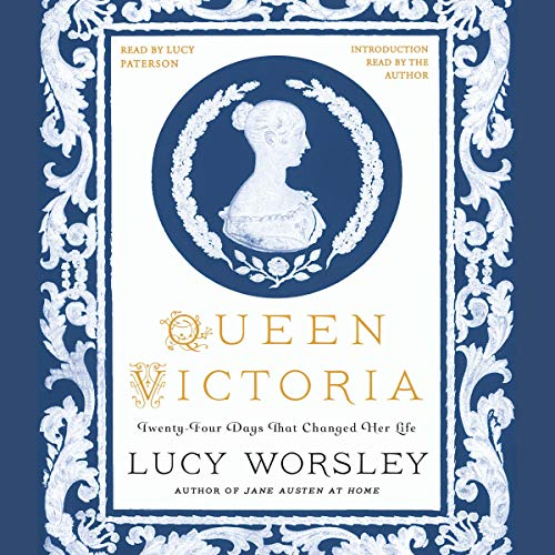 Couverture de Queen Victoria: Twenty-Four Days That Changed Her Life