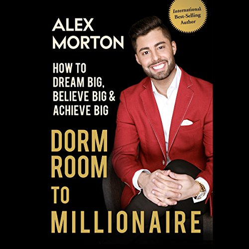 Dorm Room to Millionaire audiobook cover art