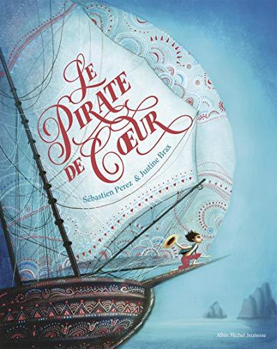 Le Pirate de coeur (A.M. ALB.ILL.C.) (Tapa dura)